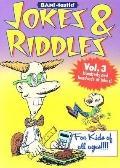 Jokes and Riddles: Volume 3
