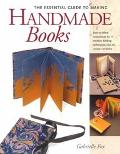 Essential Guide to Making Handmade Books Gabrielle Fox