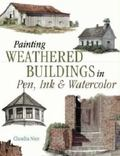 Painting Weathered Buildings in Pen Ink & Watercolor
