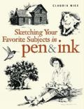 Sketching Your Favorite Subjects in Pen & Ink
