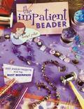 Impatient Beader