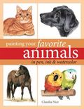 Painting Your Favorite Animals in Pen, Ink and Watercolor