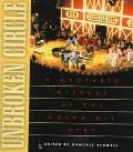 Unbroken Circle A Quotable History of the Grand Ole Opry