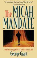 Micah Mandate Balancing the Christian Life