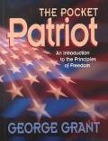 Pocket Patriot An Introduction to the Principles of Freedom