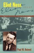 Eliot Ness The Real Story