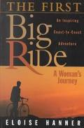 First Big Ride A Woman's Journey