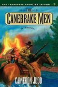 Canebrake Men A Novel