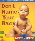 Don't Name Your Baby What's Wrong With Every Name in the Book