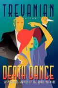 Death Dance Suspenseful Stories of the Dance Macabre