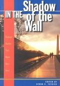 In the Shadow of the Wall An Anthology of Vietnam Stories That Might Have Been