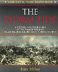 Storm Tide A History and Tour Guide of the War in the East, from Fredericksburg to Mine Run,...