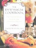 Dysphagia Cookbook Great Tasting and Nutritious Recipes for People With Swallowing Difficulties