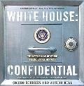 White House:Confidential The Little Book of Wierd Presidential History