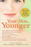 Your Skin, Younger: New Science Secrets to Reverse the Effects of AGE
