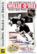 The Autobiography of Willie O'Ree: Hockey's Black Pioneer - Willie O'Ree - Paperback
