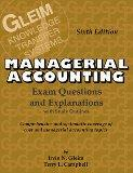 Cost/Managerial Accounting Exam Questions and Explanations: Exam Questions and Explanations