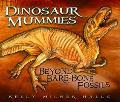 Dinosaur Mummies Beyond Bare-Bone Fossils