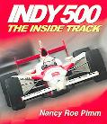 Indy 500 The Insider Track