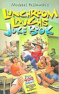 Lunchroom Laughs Joke Book