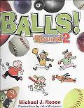 Balls! Round 2