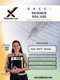 GACE Science 024, 025