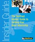 Getting Your Ideal Internship The WetFeet Insider Guide
