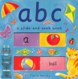 ABC (A Slide-and-Seek Book)
