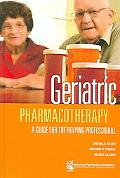 Geriatric Pharmacotherapy A Guide for the Helping Professional