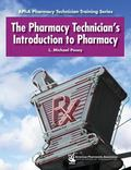 Pharmacy Technician's Introduction to Pharmacy