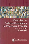 Essentials of Cultural Competence in Pharmacy Practice