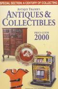 Antique Trader's Antiques and Collectibles Price Guide 2000