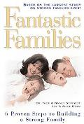 Fantastic Families 6 Proven Steps to Building a Stronger Family