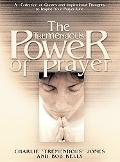 Tremendous Power of Prayer A Collection of Quotes and Inspirational Thoughts to Inspire Your...