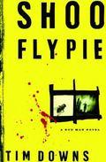 Shoofly Pie A Bug Man Novel