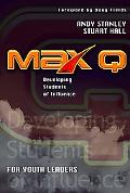Max Q Developing Students of Influence