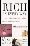 Rich In Every Way Everything God Says About Money And Possessions