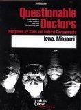 Questionable Doctors Disciplined by State and Federal Governments : Iowa, Missouri