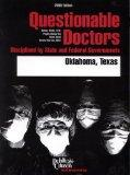 Questionable Doctors 2000: Disciplined by State and Federal Governments, Oklahoma, Texas (Qu...