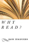 Why Read? On the Uses of Great Writing