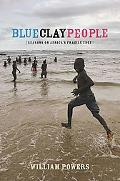 Blue Clay People Seasons on Africa's Fragile Edge