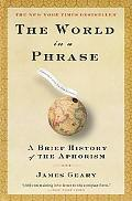 World in a Phrase A Brief History of the Aphorisms