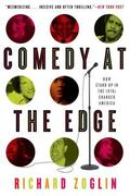 Comedy at the Edge How Stand-up in the 70's Changed America