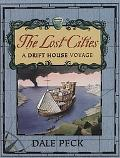 Lost Cities A Drift House Voyage