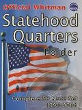 Official Whitman Statehood Quarters Folder Complete 50 State Set 1999-2008