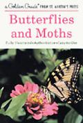 Butterflies and Moths A Guide to the More Common American Species