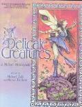 Delicate Creatures