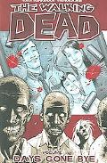 Walking Dead 1 Days Gone Bye
