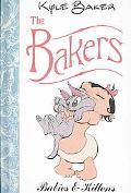 Bakers: Babies and Kittens