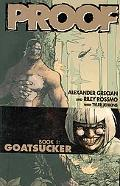 Proof Volume 1: Goatsucker: Goatsucker